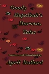 Goody Hepzibah's Harvest Tales