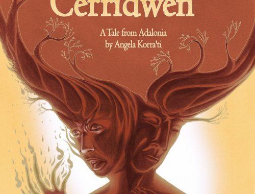 The Disenchanting of Princess Cerridwen